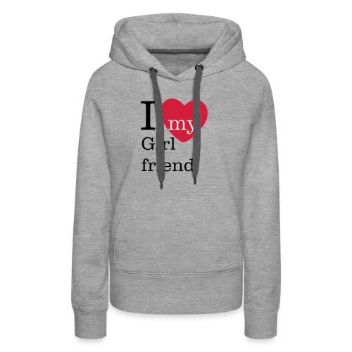 I Love my Girlfriend - Valentinstag - Frauen Premium Hoodie