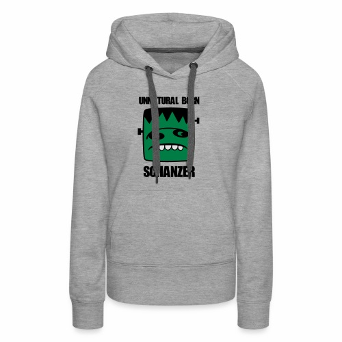 Fonster unnatural born Schanzer - Frauen Premium Hoodie