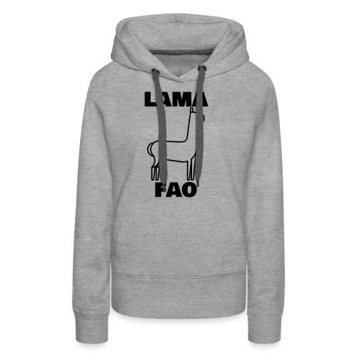 LaMaFAO - Frauen Premium Hoodie