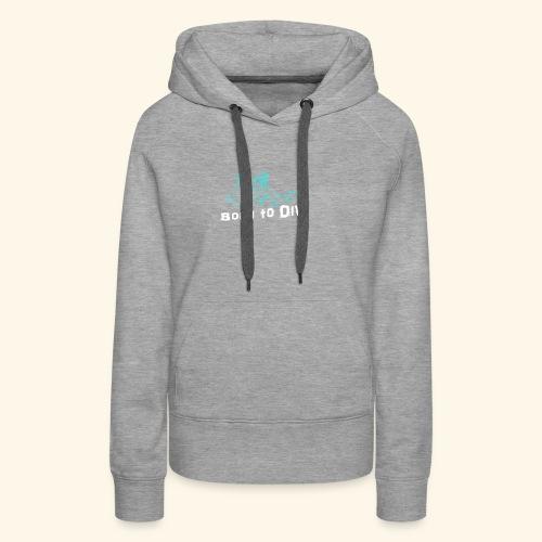 ScubaBornToDive001 - Vrouwen Premium hoodie