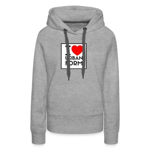 I LOVE URBAN FORM - Sweat-shirt à capuche Premium pour femmes