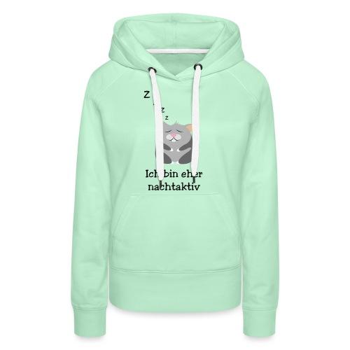 Hamster Ich bin eher nachtaktiv - Frauen Premium Hoodie