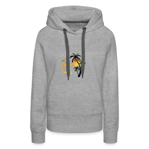 collect moments not things - orange-gelb / schwarz - Frauen Premium Hoodie