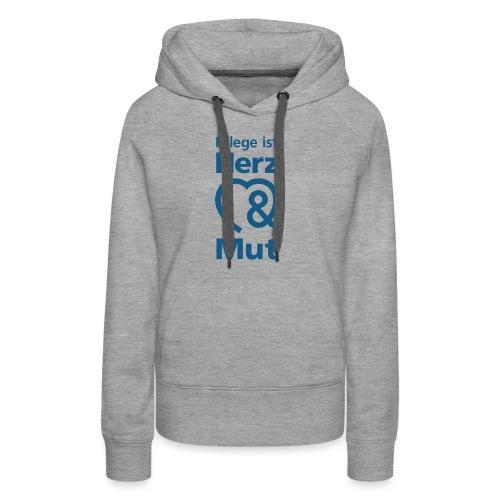 Pflege ist Herz & Mut (blau) - Frauen Premium Hoodie