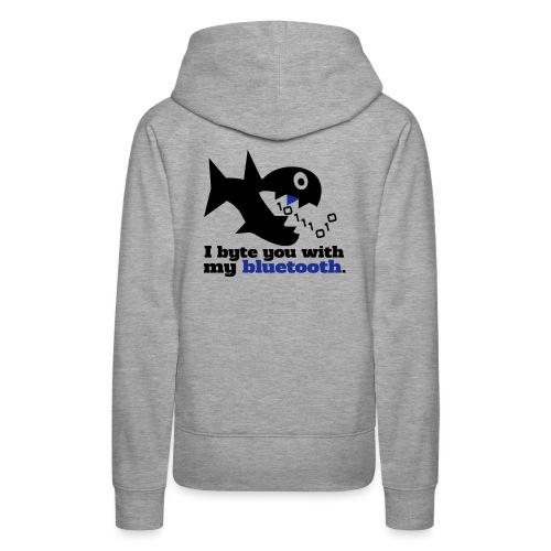 Byte you Nerd Fisch Blueooth - Frauen Premium Hoodie