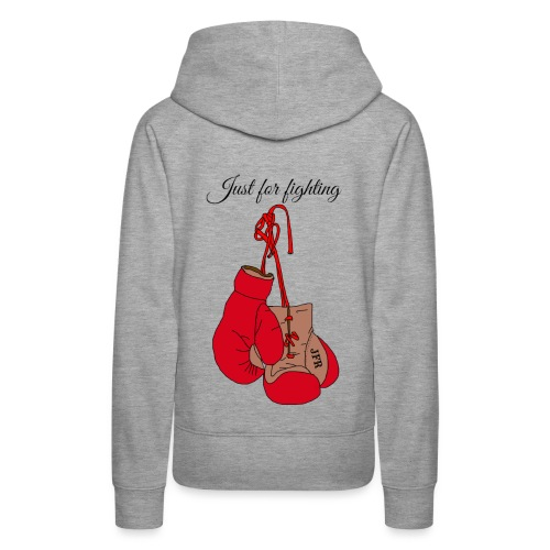 Just for fighting - Sweat-shirt à capuche Premium pour femmes