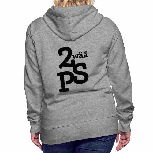 Zwää PS Logo schwarz - Frauen Premium Hoodie