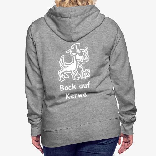 Bock auf Kerwe - Frauen Premium Hoodie