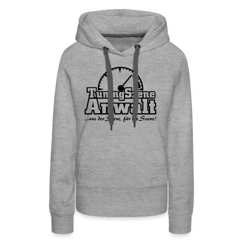 TuningSzeneAnwalt - Frauen Premium Hoodie