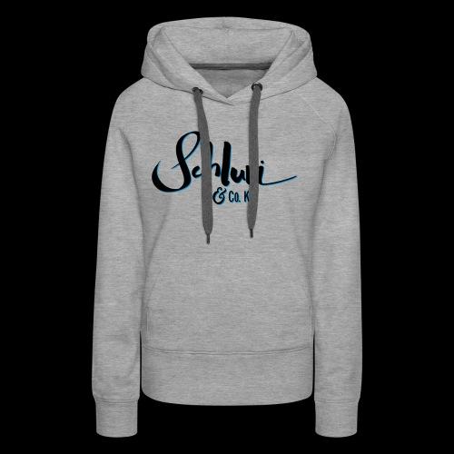 Schluri - Frauen Premium Hoodie