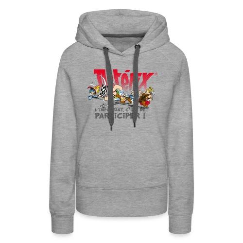 Astérix - L'important, c'est de participier! - Sweat-shirt à capuche Premium pour femmes