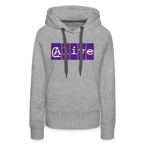 Alive - Vrouwen Premium hoodie