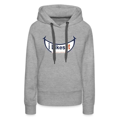 i likes it EARNED SMILE BIG - Vrouwen Premium hoodie