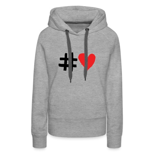 #Love - Dame Premium hættetrøje