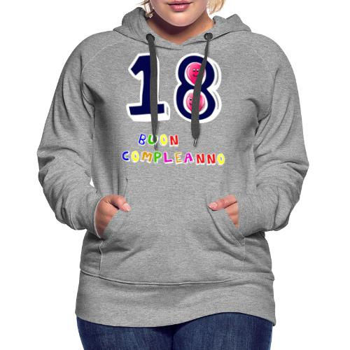 18th birthday - Felpa con cappuccio premium da donna