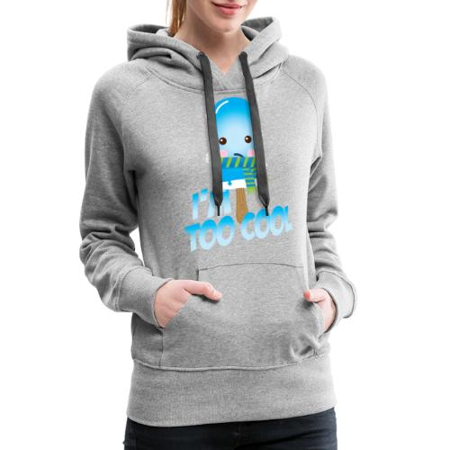 Funny to cool spell cute ice cream in summer - Women's Premium Hoodie