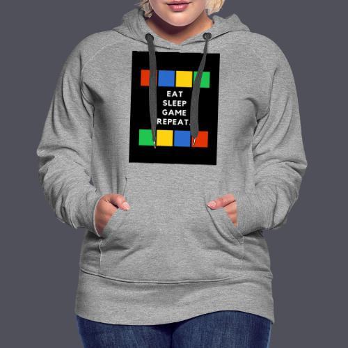 Eat, Sleep, Game, Repeat T-shirt - Women's Premium Hoodie