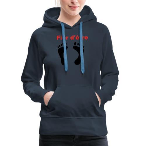 Fier d'être pied-noir - Sweat-shirt à capuche Premium pour femmes