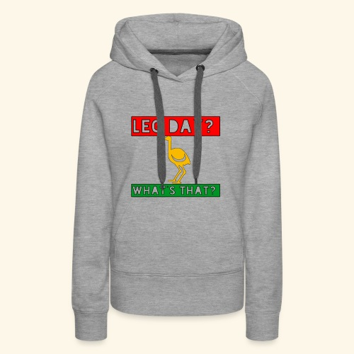 leg day - Frauen Premium Hoodie