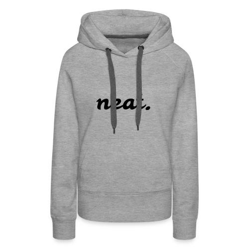 neat1 - Frauen Premium Hoodie