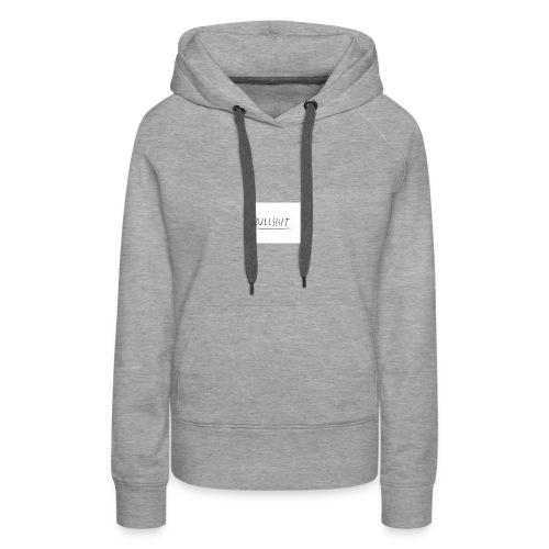 t shirt met tekst 'bullshit' - Vrouwen Premium hoodie