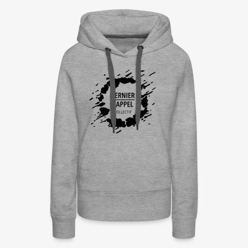 LogoDernierRappelNoirGT - Sweat-shirt à capuche Premium pour femmes