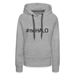 #noHALO black - Women's Premium Hoodie