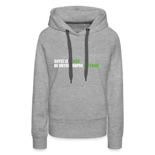 Soyez le héros - Sweat-shirt à capuche Premium pour femmes