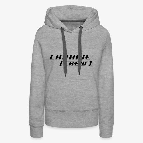 CaprideCrewSchrift - Frauen Premium Hoodie