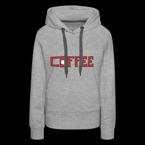 coffee - Frauen Premium Hoodie