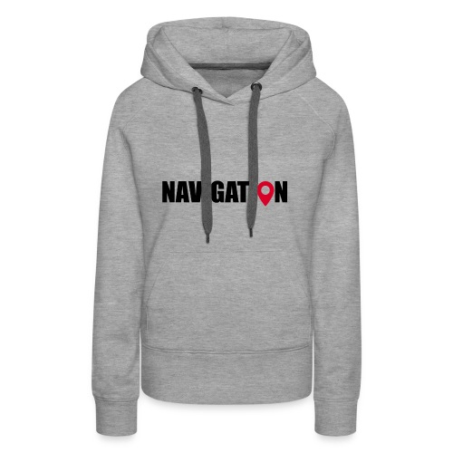 NAVIGATION - Sweat-shirt à capuche Premium pour femmes