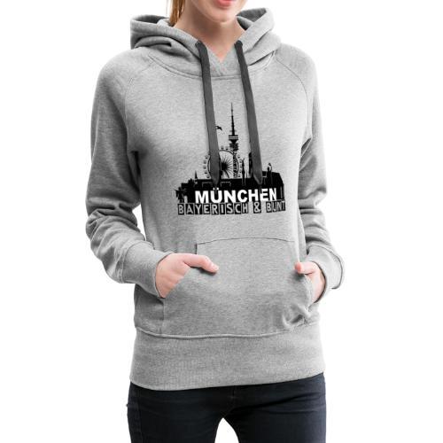 MUENCHEN BAYERISCH BUNT (LOGO SW) - Frauen Premium Hoodie