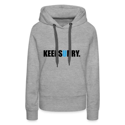 keepsudry - Frauen Premium Hoodie