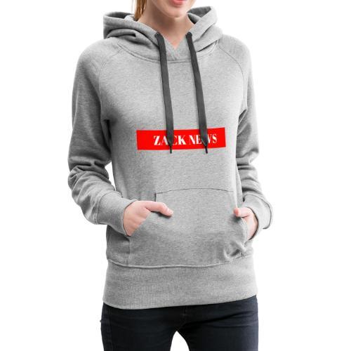 ZACK NEWS - Frauen Premium Hoodie