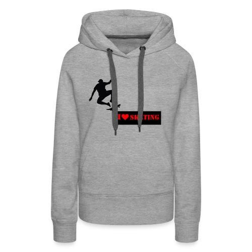 I Love Skating - Frauen Premium Hoodie