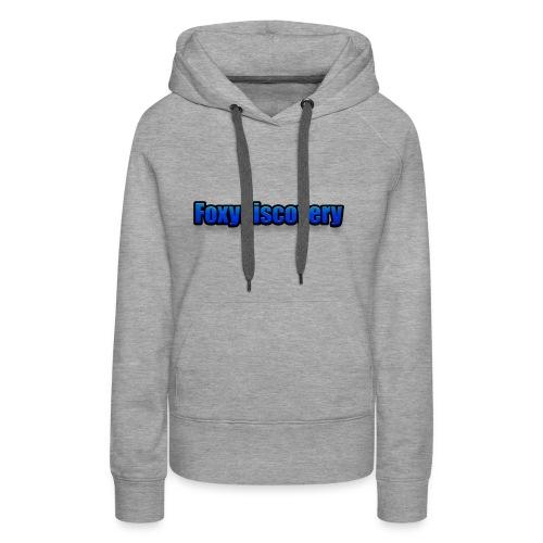 Foxydiscovery texst - Vrouwen Premium hoodie