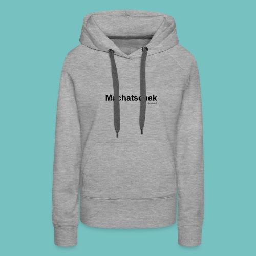 Machatschek - Frauen Premium Hoodie