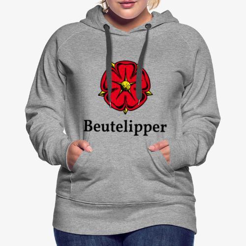 Beutelipper - Lippische Rose - Frauen Premium Hoodie
