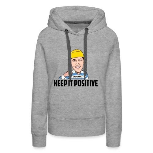 Keep it Positive - Vrouwen Premium hoodie