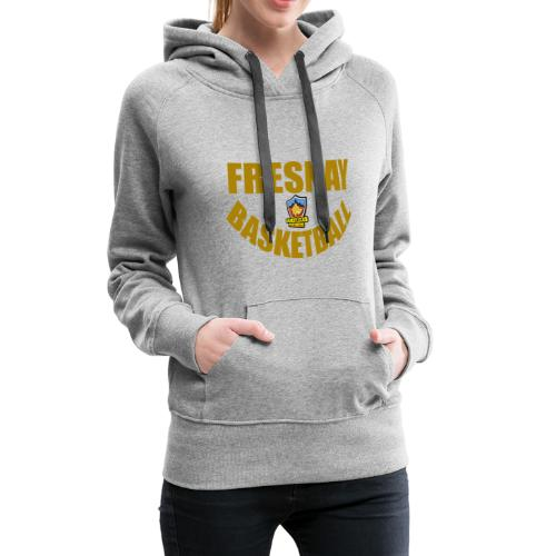 Simple et efficace Fresnay Basketball - Sweat-shirt à capuche Premium pour femmes
