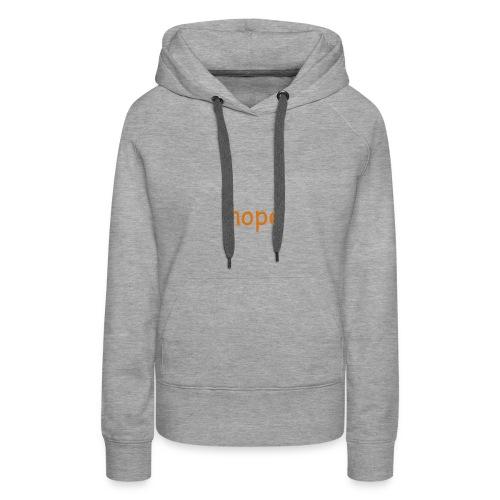 nope shirt - Frauen Premium Hoodie