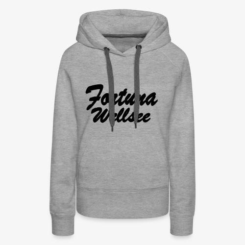 Fortuna Wellsee - Frauen Premium Hoodie