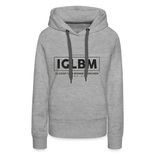 IGLBM REV 44 - Frauen Premium Hoodie