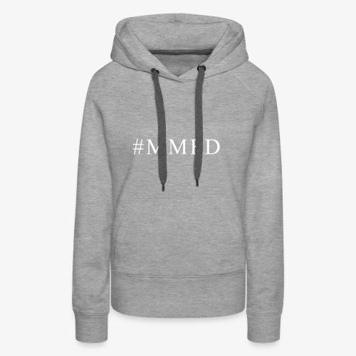 #MMFD Schriftzug - Frauen Premium Hoodie