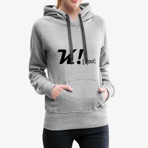 Unser Stil - Frauen Premium Hoodie