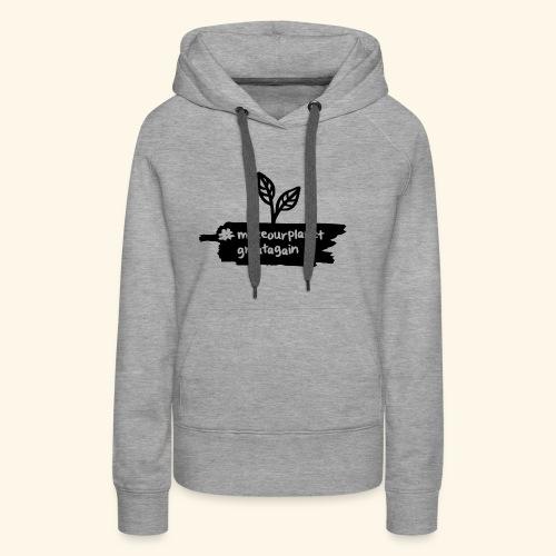 makrourplanetgreatagain 02 - Frauen Premium Hoodie