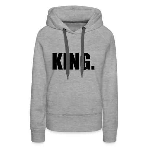 King - Frauen Premium Hoodie