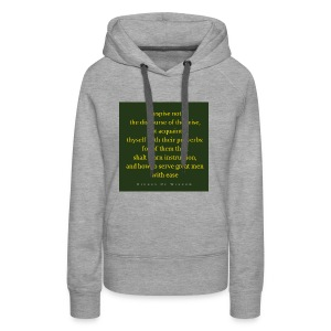 Despise not the discourse of the wise but acquain - Women's Premium Hoodie