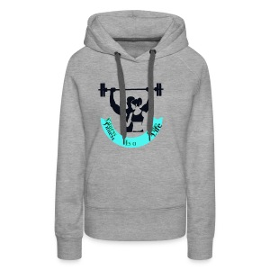 Fitness is a Life - Frauen Premium Hoodie
