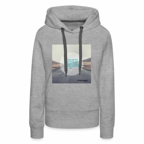 Stay Fast Design #2 - Frauen Premium Hoodie